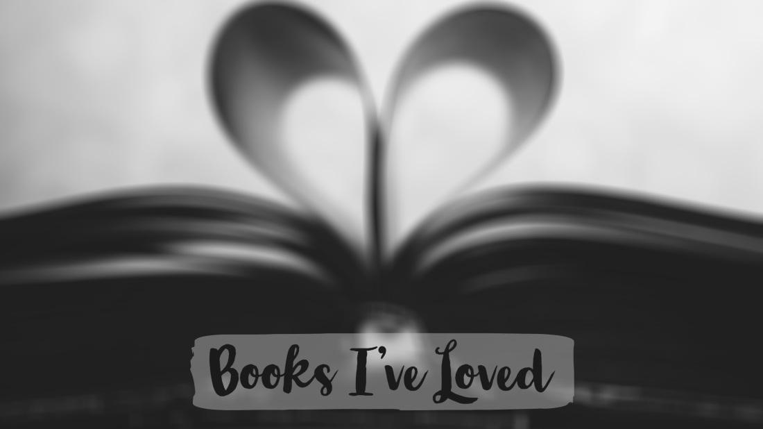 Books I've Loved