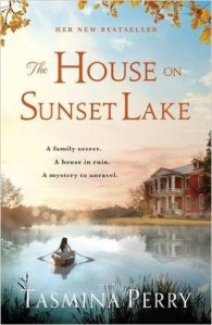 The House on Sunset Lake - Tasmina Perry